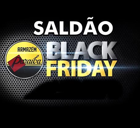 SALDÃO BLACK FRIDAY  PARAÍBA