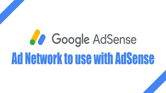 Ad Network to use with Google AdSense