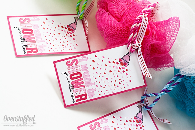Download this adorable valentine's printable and SHOWER your valentine with love! Use it with a bath pouf or other shower accessories. #overstuffedlife
