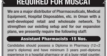 REQUIRED FOR MUSCAT | Assistant Pharmacists -15 Nos  ~ free gulf jobs