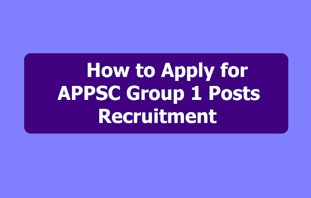 How to apply for APPSC Group 1 Posts