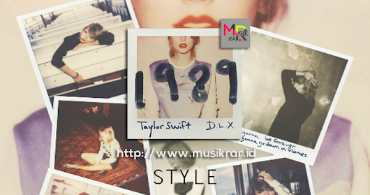 Download lagu Taylor Swift Album 1989 (2014)