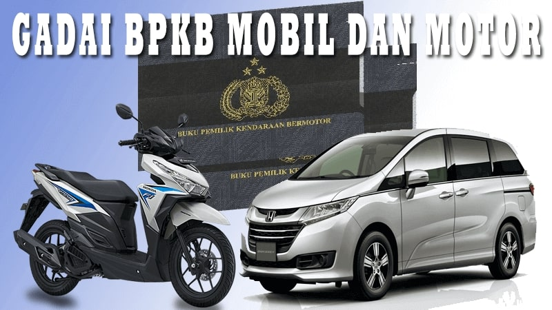 Gadai BPKB Mobil & Motor daerah Kukusan - Depok • Proses ...