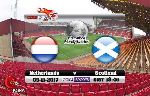 مشاهدة مباراة إسكتلندا وهولندا اليوم 9-11-2017 مباراة ودية