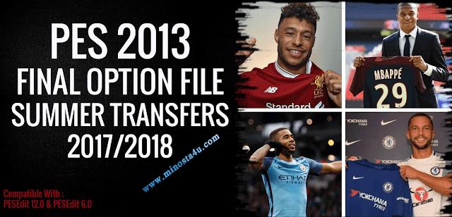 PES 2013 Final Option File Summer Transfers 2017/2018
