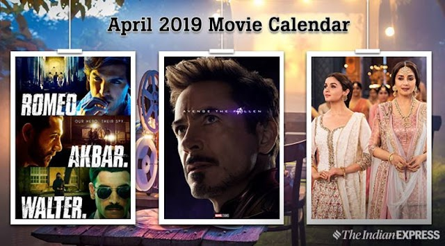 Movies in April: Kalank, PM Narendra Modi and Avengers Endgame