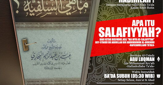 [AUDIO] Taklim Rutin Maa Hiya As-Salafiyyah?