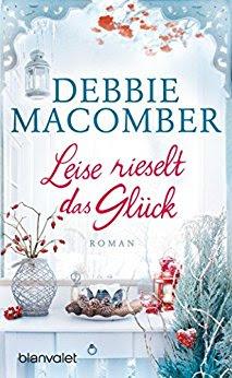 Neuerscheinungen im Oktober 2018 #1 - Leise rieselt das Glück von Debbie Macomber