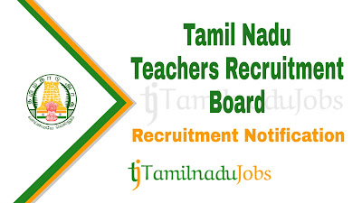 TN TRB Recruitment notification 2019, Govt jobs for Post graduates, govt jobs for teachers