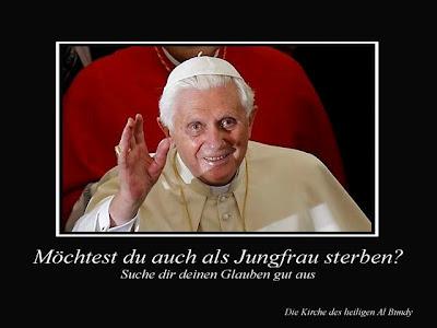 Lustige Bilder Papst Möchtest du auch als Jungfrau sterben?