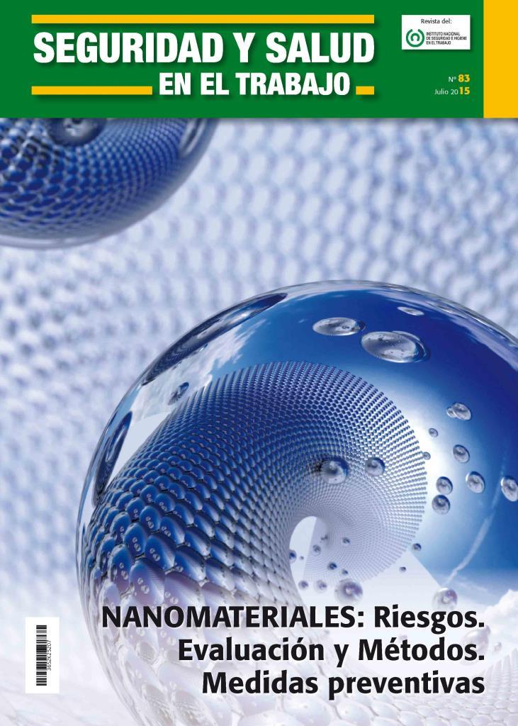 Nanomateriales: Riesgos. Evaluación y métodos. Medidas preventivas