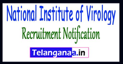NIV National Institute of Virology Recruitment Notification 2017