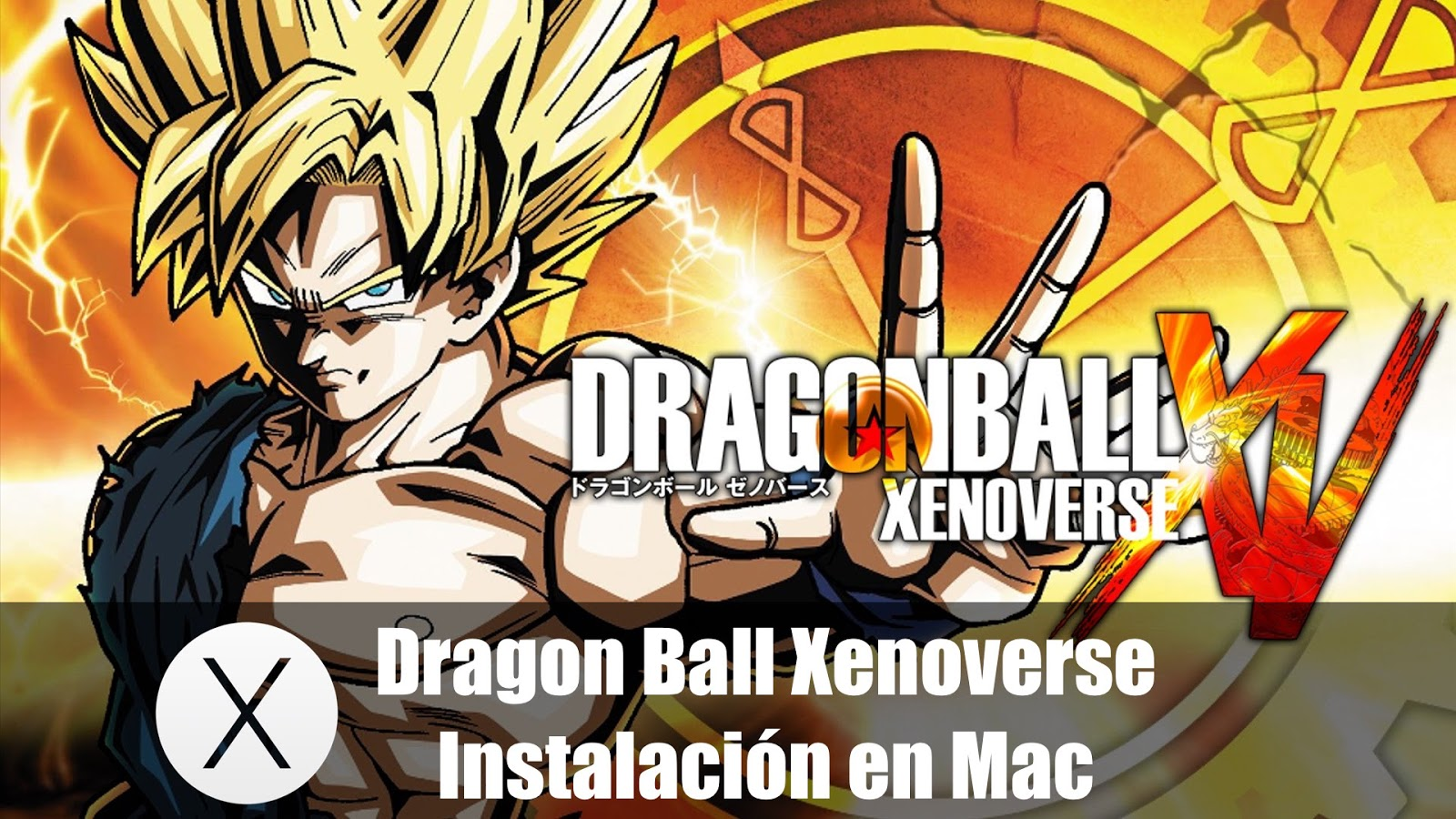 Cómo Instalar Dragon Ball Xenoverse En Mac