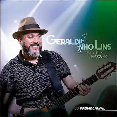 Geraldinho Lins lança novo CD para o São João 2018
