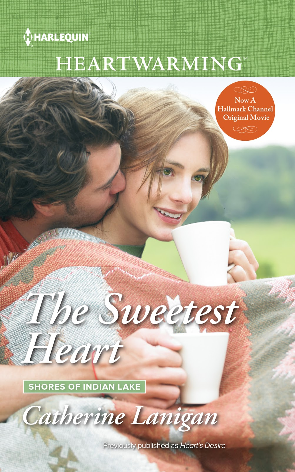 Prism book tours its the grand finale for hearts desire by hearts desire reissued as the sweetest heart shores of indian lake 2 catherine lanigan contemporary romance paperback ebook 191 pages fandeluxe Image collections