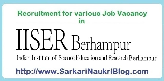 Sarkari naukri vacancy recruitment in IISER Berhampur