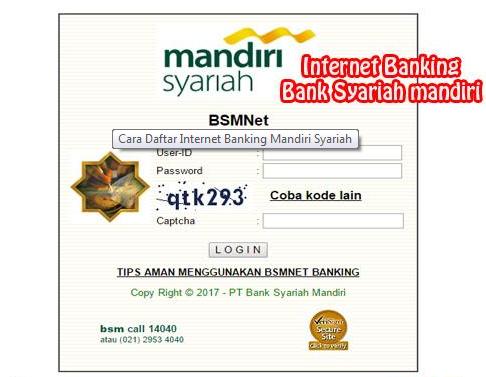 Cara Daftar Internet Banking Mandiri Syariah