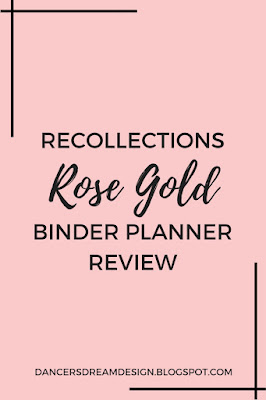 Recollections Rose Gold Binder Planner Review