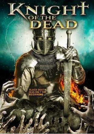 Knight Of The Dead 2013 Dual Audio Hindi 300mb Bluray 480p X264