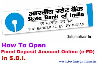 How To Open Fixed Deposit Account Online (e-FD) In SBI