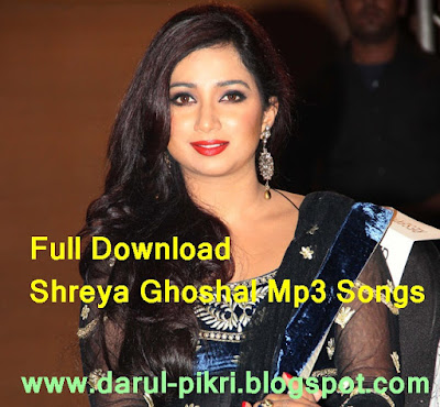 Full Download Shreya Ghoshal Mp3 Songs