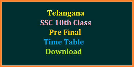 Telangana SSC/10th Class Pre-Final Examinations Time Table