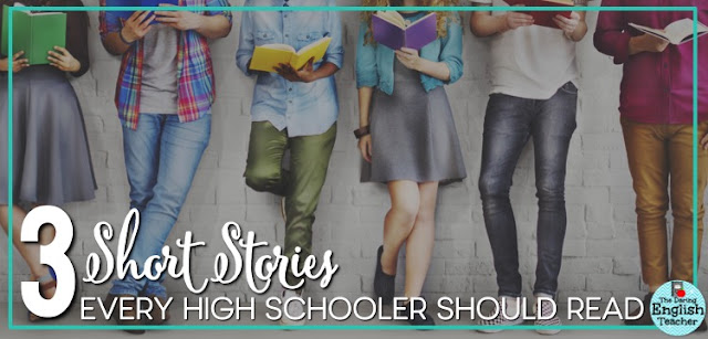 3 short stories every high school student should read