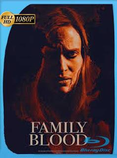 Family Blood (2018) HD [1080p] Latino [GoogleDrive] SilvestreHD