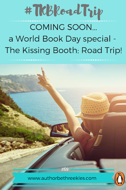 Announcing my new book - for World Book Day 2020, The Kissing Booth: Road Trip! Find out more in this post.