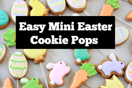 Easy Mini Easter Cookie Pops Recipe