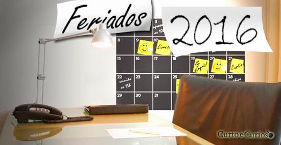 Quantos Feriados Prolongados em 2016 - Lista completa dos feriados 2016 - Capa