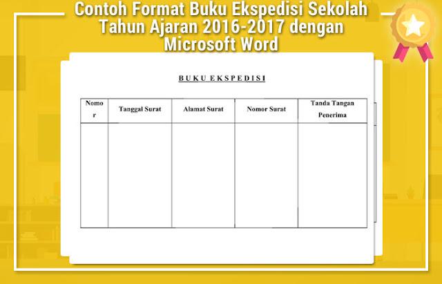 Contoh Format Buku Ekspedisi Sekolah Tahun Ajaran 2016-2017 dengan Microsoft Word