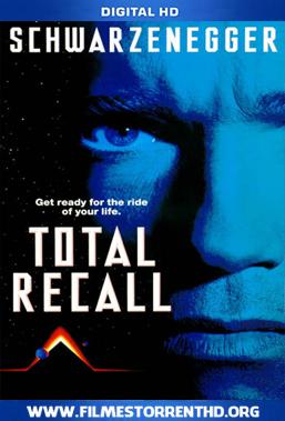 Baixar O Vingador do Futuro – Torrent Bluray Rip 720p | 1080p Dublado / Dual Áudio (1990)