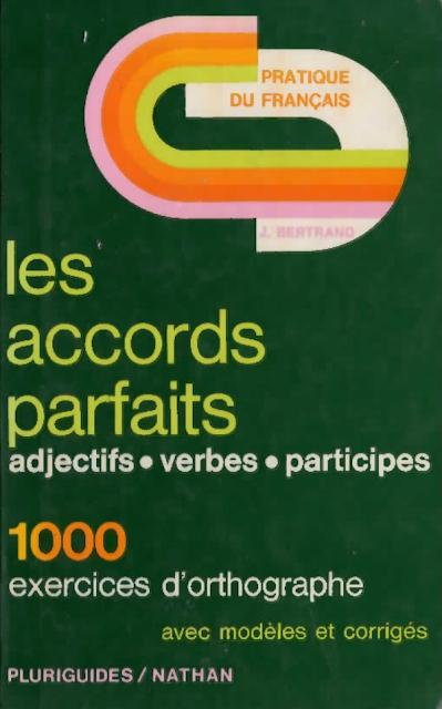 Les accords parfaits pdf plus 1000 exercices d'orthographes