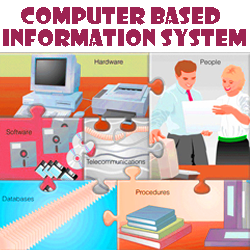 Pengertian Computer Based Information System