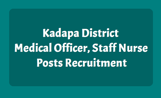 Kadapa District Medical Officer, Staff Nurse Posts