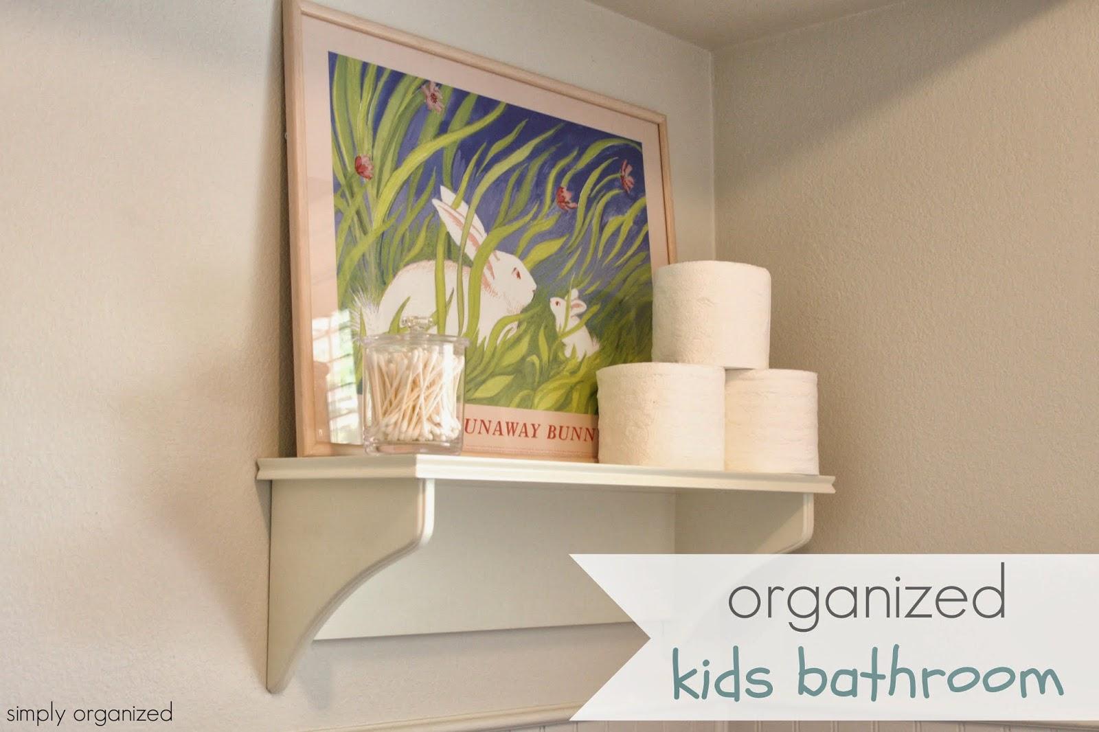 Simply Organized Organized Kids Bathroom