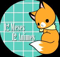 [Reto] 12 meses, 12 animes
