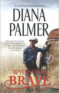 Wyoming Brave by Diana Palmer - TLC Book Tour