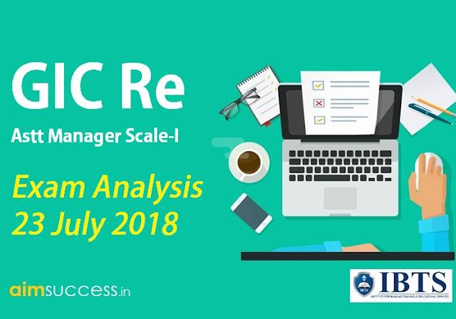 GIC Re Assistant Manager Scale-I Exam Analysis 23 July 2018