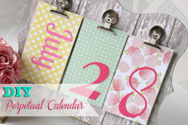 PitterAndGlink {Back to School Week DIY Perpetual Calendar}