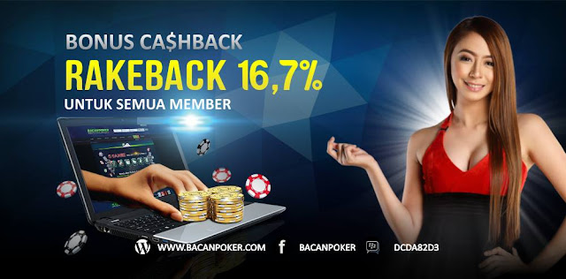 Bonus CashBack RakeBack Untuk Semua Member