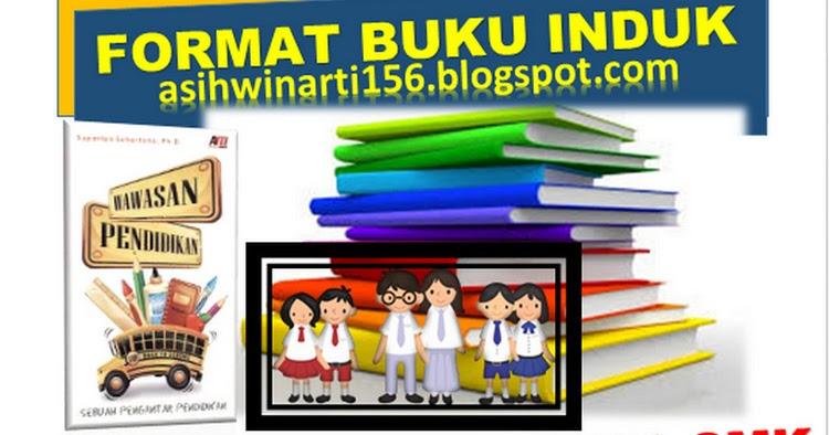 Contoh Format Buku Induk Siswa Terbaru 2017 Guru Nusantara Guru Nusantara