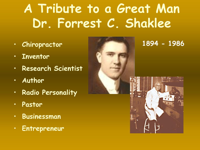 Dr Forest C Shaklee