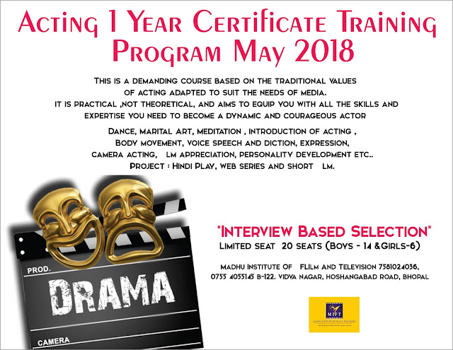 Admission open acting 1 year certificate training program may 2018 admission open acting 1 year certificate training program may 2018 19 call admission 7581024036 0755 4055145 madhu institute of film and yelopaper Choice Image