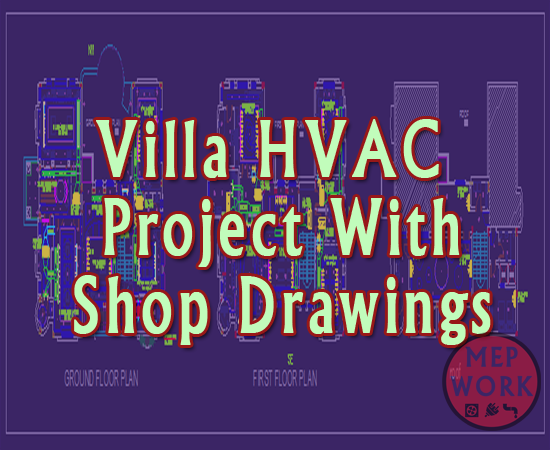 Download Villa HVAC Project With Shop Drawings, AutoCAD dwg