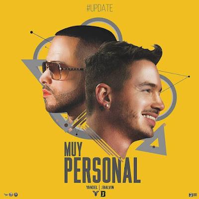 Yandel Ft. J Balvin - Muy Personal