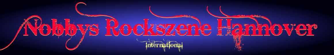 Nobbys Rockszene Hannover International