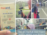 Stay in Touch Saat Travelling ke Luar Negeri dengan Modem Wifi Passpod