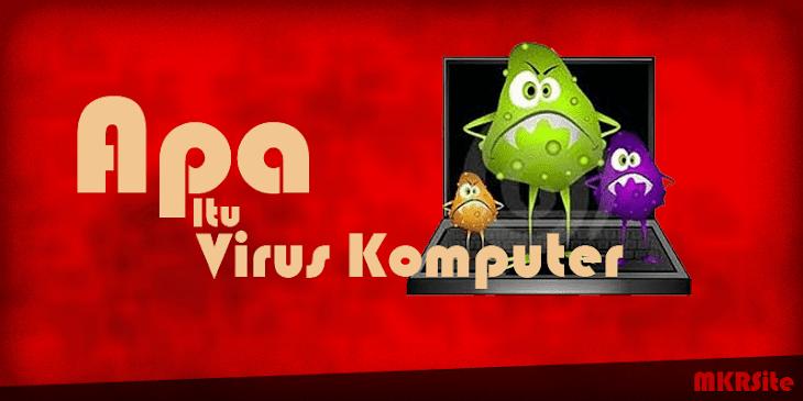 Apa sih virus komputer itu?